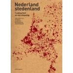 Nederland stedenland. Continuïteit en vernieuwing | Ed Taverne, Len de Klerk, Bart Ramakers, Sebastian Dembski | 9789462080065