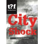 City Shock. Planning the Unexpected | The Why Factory, Winy Maas, Felix Madrazo | 9789462080072