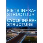 Fietsinfrastructuur | Stefan Bendiks, Aglaée Degros, Artgineering | 9789462080515
