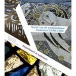 Kunst van de wederopbouw in Nederland 1940-1965. Expermiment in opdracht | Frans van Burkom, Yteke Spoelstra, Simone Vermaat | 9789462080911