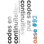 OASE 92. Codes en continuïteiten | Tom Avermaete, David de Bruijn, Job Floris | 9789462080973