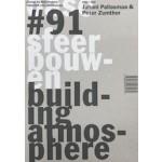 OASE 91. Sfeer bouwen | Gernot Böhme, Peter Zumthor, Juhani Pallasmaa | 9789462081079