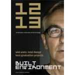 Built Environment 12/13. Wiel Arets: Total Design. Best Graduation Projects | Jos Bosman | 9789462081086