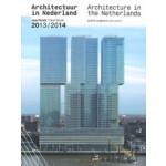Architectuur in Nederland. Jaarboek 2013/2014 | Tom Avermaete, Hans van der Heijden, Edwin Oostmeijer, Linda Vlassenrood | 9789462081154