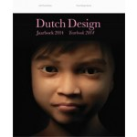 Dutch design. Jaarboek 2014 | Timo de Rijk, Joost Alferink, Jan Konings, Richard van der Laken | 9789462081666