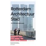 Rotterdam Architectuur Stad. De 100 beste gebouwen | Paul Groenendijk, Piet Vollaard, Peter de Winter, Ossip van Duivenboden | 9789462082298