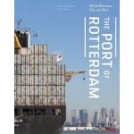 The Port of Rotterdam. World between City and Sea | Marinke Steenhuis | 9789462082359