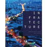 Infratecture. Infrastructure by Design | Marc Verheijen | 9789462082403