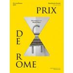 Prix de Rome 2015.Visual Arts  | Lorenzo Benedetti, Laure van den Hout, Richtje Reinsma | 9789462082526