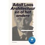 Adolf Loos. Architectuur en al het andere - ebook | Adolf Loos | 9789462082977