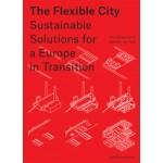 The Flexible City - ebook
