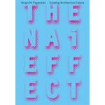 The NAi Effect. Creating Architecture Culture - ebook | Sergio M. Figueiredo | 9789462083257