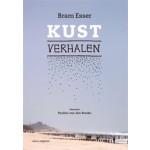 KUSTVERHALEN. Op zoek naar een nieuwe relatie met de kust | Bram Esser | 9789462083455