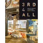 Third Places for All. How To Create a Relevant Public Space | Aat Vos | 9789462083516