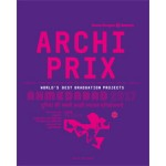 Archiprix International Ahmedabad 2017. The World's Best Graduation Projects. Architecture - Urban design - Landscape | Henk van der Veen | 9789462083578