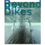 Beyond the Dikes How dutch Work with Water | Paul Meurs Marinke Steenhuis | nai010 publisher | 9789462083844