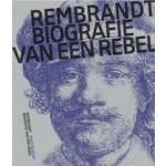 Rembrandt, Biography of a Rebel   Jonathan Bikker   9789462084759   nai010