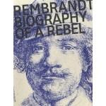 Rembrandt | Biography of a Rebel | Jonathan Bikker | 9789462084759 | nai010 publishers