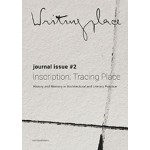 Writingplace 2. Inscription: Tracing Place | Klaske Havik, Susana Oliveira, Jacob Voorthuis, Noortje Weenink | nai010 | 9789462084766