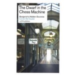 The Dwarf in the Chess Machine. Benjamin's Hidden Doctrine | Lieven De Cauter | 9789462084971 | nai010
