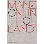 Manzoni in Holland (Nederlands) | Colin Huizing; Antoon Melissen; Julia Mullié | 9789462085008 | nai010