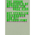 OASE 104. The Urban Household Practice of Metabolism - ebook | David Peleman, Bruno Notteboom, Michiel Dehaene | 9789462085299 | nai010
