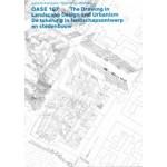 OASE 107. De tekening in landschapsontwerp en stedenbouw | 9789462085787 | nai010
