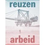 Reuzenarbeid. De bouw van het moderne Nederland in beeld 1861-1918 | Willem van der Ham | 9789462086227 | nai010