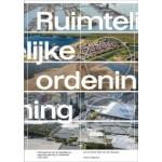 Ruimtelijke ordening. Geschiedenis van de stedelijke en regionale planning in Nederland, 1200-2020   Len de Klerk, Ries van der Wouden   9789462086234   nai010