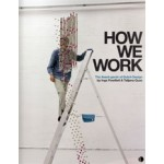 HOW WE WORK. The Avant-garde of Dutch Design | Merel Bem, Inga Powilleit, Tatjana Quax | 9789462260795