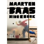 Maarten Baas. Hide and Seek | 9789462262195 | Groninger Museum