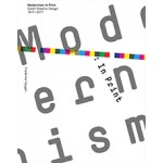 Modernism: In Print. Dutch Graphic Design 1917-2017 | Frederike Huygen & Vic Joseph | Uitgeverij Lecturis B.V. | 9789462262249