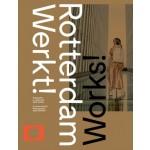Rotterdam werkt! Fotografie in opdracht 1864 - heden | Frits Gierstberg, Birgit Donker, Joop de Jong | 9789462263833 | Lecturis, Nederlands Fotomuseum