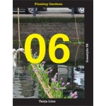 Freestyle 06. Floating Gardens | Tanja Lina | 9789462287006