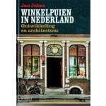 Winkelpuien in Nederland. Ontwikkeling en architectuur | Jan Jehee | 9789462580121