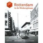 Rotterdam in de Wederopbouw | Anne Jongstra, Arie van der Schroor | 9789462581074 | NAi Boekverkopers