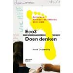 Eco3. Doendenken. Rotterdam Vakmanstad / Skillcity 2010-2012