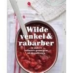 Wilde venkel & rabarber en andere culinaire genoegens uit de volkstuin - herziene uitgave | Ans Withagen, Caroline Zeevat | 9789490608804