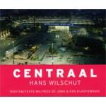 CENTRAAL | Edo Dijksterhuis, Hans Wilschut, Wilfried de Jong | 9789490608910