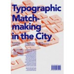 Typographic Matchmaking in the City | Huda Smitshuijzen-AbiFares | 9789490939014