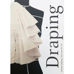 Draping. Art And Craftmanship In Fashion Design | Annette Duburg, Rixt van der Tol | 9789491444210