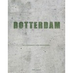 ROTTERDAM | Jan Oudenaarden, Rien Vroegindeweij | 9789491555701 | NAi Boekverkopers