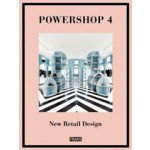 POWERSHOP 4. New Retail Design | Carmel McNamara, Jane Szita | 9789491727153