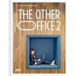 THE OTHER OFFICE 2. Creative Workplace Design | Will Georgi, Carmel McNamara | 9789491727603