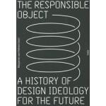 The Responsible Object | Marjanne van Helvert, Ed van Hinte | 9789492095190