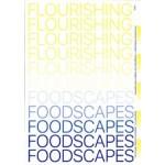 Flourishing Foodscapes. Designing City-Region Food Systems | Saline Verhoeven, Johannes S.C. Wiskerke | 9789492095381