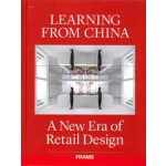 Learning from China. A New Era of Retail Design | 9789492311498 | FRAME