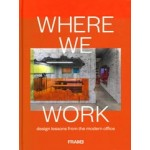 Where we work. design lesssons from the modern office | 9789492311504 | FRAME