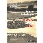 An aim to balance the aesthetic and the useful   9789492474179   Noël van Dooren en Marieke Berkers   BLAUWDRUK