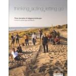thinking, acting, letting go. Three decades of rejigging landscape   H+N+S Landscape Architects   9789492474346   blauwdruk